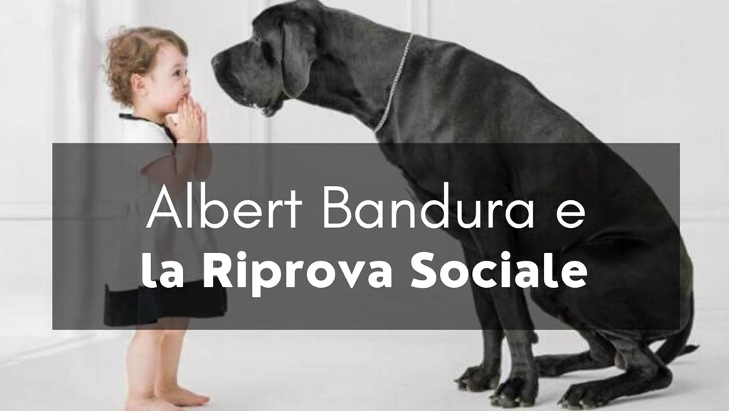 Albert Bandura e la Riprova Sociale » Parent coaching & Educazione
